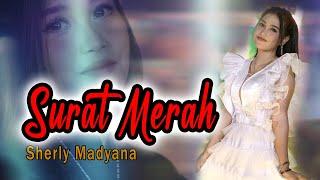 Download Surat Merah - Sherly KDI - OM ADELLA Mp3/Mp4