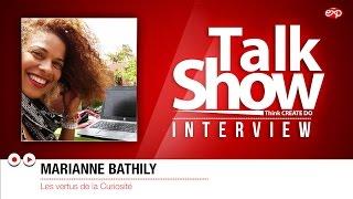 Marianne Bathily | Les vertus de la Curiosité