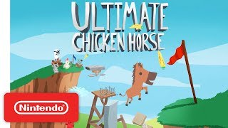 Ultimate Chicken Horse - Launch Trailer - Nintendo Switch