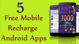Free Mobile Recharge Ki Top 5 Android Apps