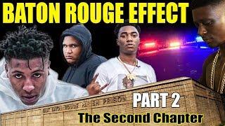 Baton Rouge EFFECT Part 2