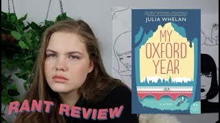RANT REVIEW: MY OXFORD YEAR