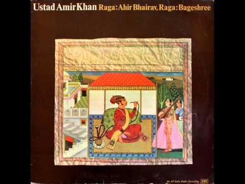 Ustad Amir Khan ~ Raga Ahir Bhairav (1984)