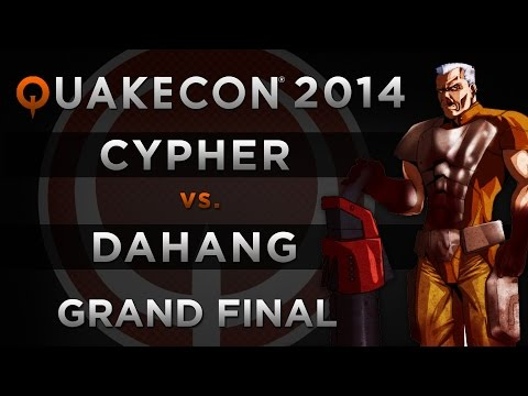 DaHanG vs Cypher - QuakeCon 2014 (GRAND FINAL)