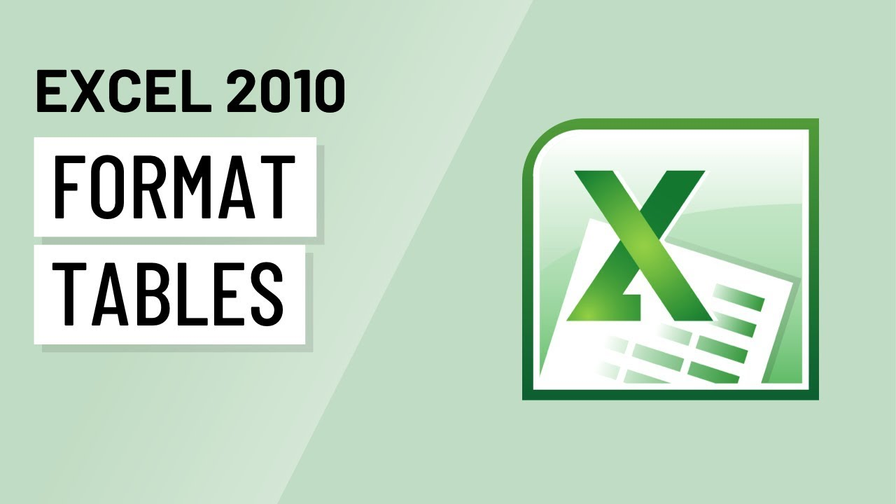 Excel 2010 Formatting Tables Youtube