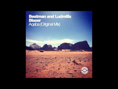 Beatman and Ludmilla & Blazer - Aqaba (Original Mix)
