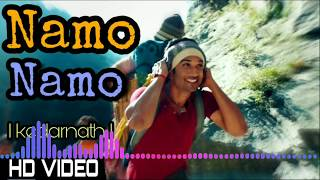 Namo Namo Full Song Kedarnath Sushant Rajput Sara Ali Khan Abhishek K Amit T Amitabh B