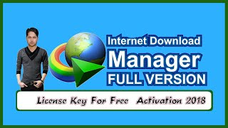 Internet Download Manager 2018 Activate For Lifetime Free Full Version IDM Full Crack