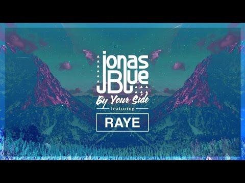 Jonas Blue   By Your Side ft  RAYE (letra en ingles y en español)