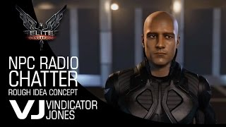 Elite Dangerous NPC Radio Chatter Concept and Test
