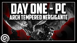 PC LAUNCH - Arch Tempered Nergigante - LIVESTREAM | Monster Hunter World