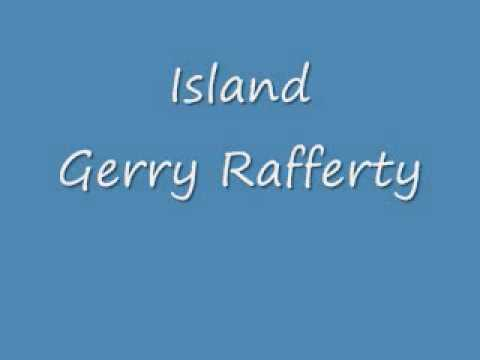 Gerry Rafferty - Island