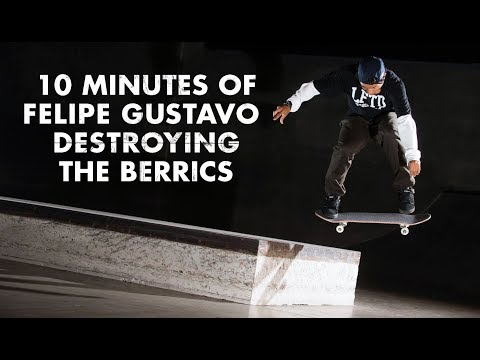 10 Minutes Of Felipe Gustavo Destroying The Berrics