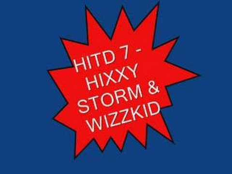 HTID 7 - Hixxy Wizzkid & Storm - Part 2