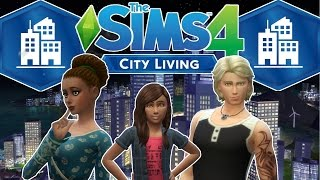City Living! || The Sims 4 || Part 1 - New Beginnings