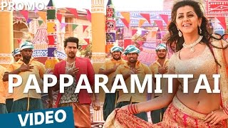 Papparamittai Promo Video Song