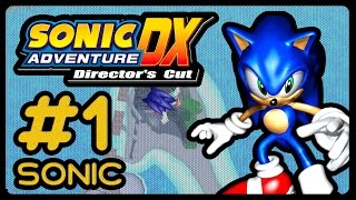 Let's Play Sonic Adventure DX - SONIC - Part 1 (1080p/60fps)