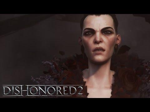 Dishonored 2 | Видеоролик к запуску игры