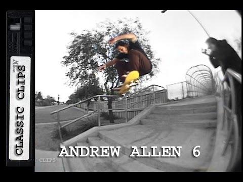 Andrew Allen Skateboarding Classic Clips #263 Part 6