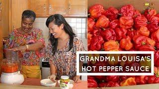 How To Make Traditional Caribbean Pepper Sauce: Grandma Louisa's Hot Sauce Recipe