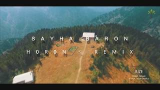 Sayha Baron - Horon Remix (ViDEO)