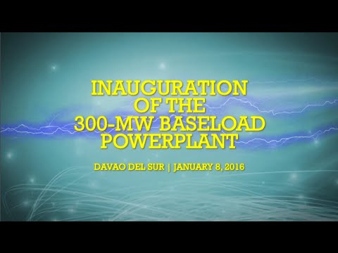 Inauguration of the 300mw Davao Baseload Power Plant