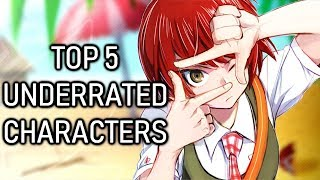 MY TOP 5 UNDERRATED DANGANRONPA CHARACTERS
