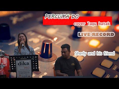 Serly Nasution feat Array | Percuma Do | Cover Lagu Batak