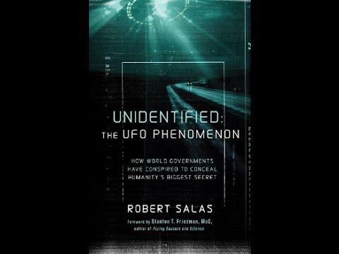 Robert Salas – Unidentified:The UFO Phenomenon
