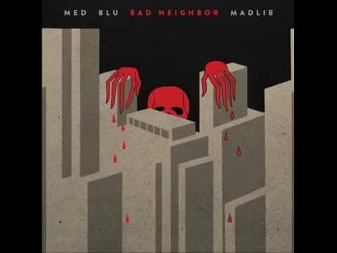 MED/ BLU/ MADLIB feat  MF DOOM - Knock Knock