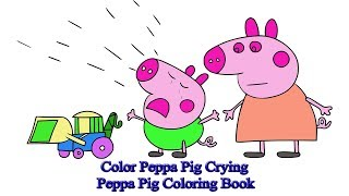 Color Peppa Pig Crying | Peppa Pig Coloring Book