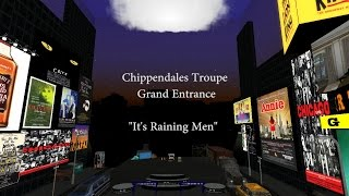 "Chippendales Troupe Grand Entrance--  ""It's Raining Men"""