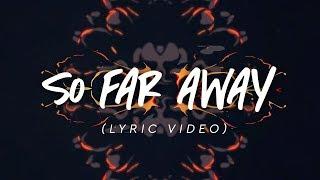 Martin Garrix & David Guetta - So Far Away (Lyric Video)