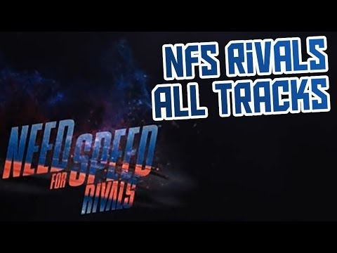[OST] Need For Speed Rivals - All Tracks HQ - 2013