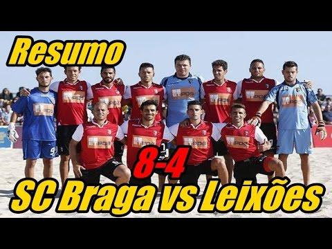 SC Braga vs Leixões 8-4 - Resumo Todos os Golos | Futebol praia (15/08/2015)