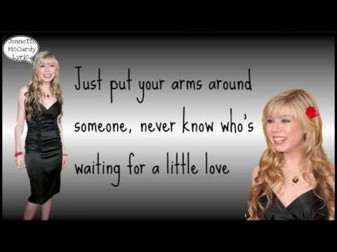 Jennette McCurdy - Put Your Arms Around Someone - ( Lyrics On Screen )   *FULL SONG * HQ HD