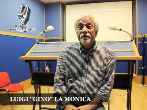 "Intervista a LUIGI ""GINO"" LA MONICA (2012) 