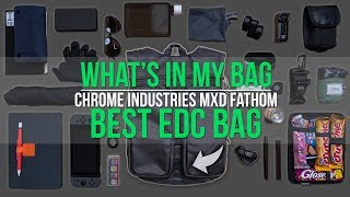 The BEST Commuter/EDC Bag! - What's In My Bag Ep. 10 - Chrome Industries MXD Fathom Review