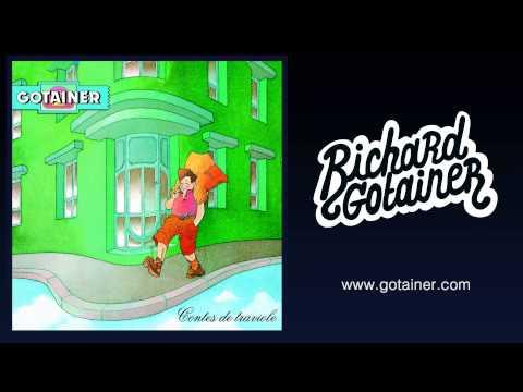 Richard Gotainer - Chanson Galipette