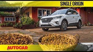 Single Origin - Chikmagalur, with Hyundai   Feature   Autocar India