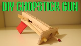 How to Make a Chopstick Gun