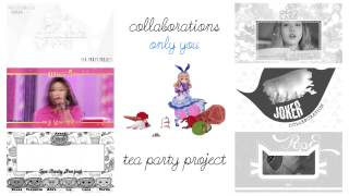 「Tea Party Project」