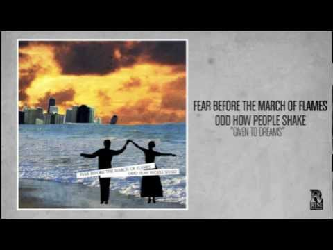 Fear Before The March Of Flames - Given To Dreams