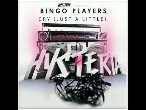 Bingo Players - Cry Just A Little + lyrics