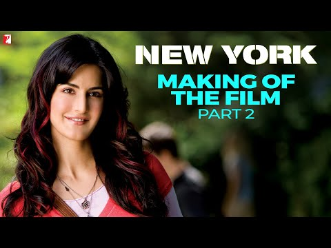 Making Of The Film - Part 2 - New York