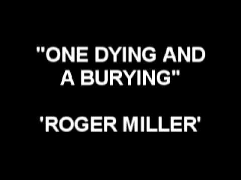 Roger Miller - ONE DYING AND A BURYING