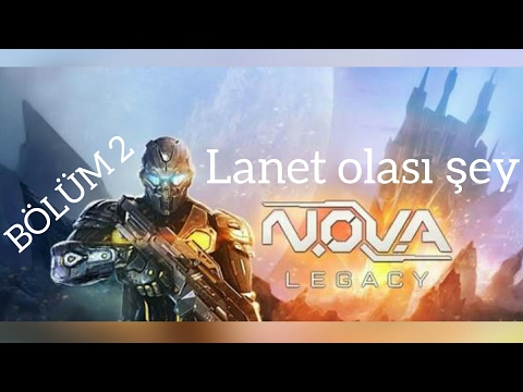Nova Legacy 2 Lanet şey