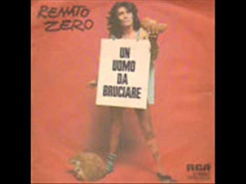 Renato Zero - Un Uomo Da Bruciare
