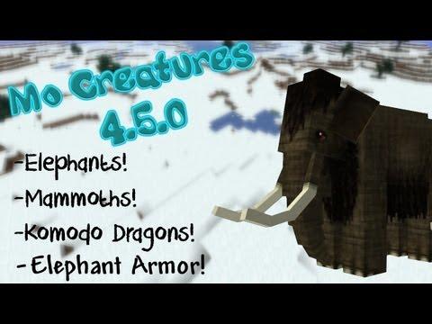 MO CREATURES 4.5.0! ELEPHANTS! DRAGON OSTRICHES! KOMODO DRAGONS!