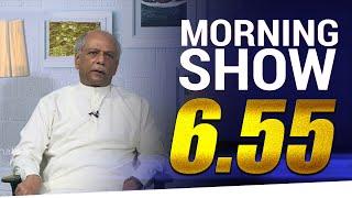 Dinesh Gunawardena | Siyatha Morning Show | 6.55 | 25.05.2020